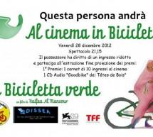 <!--:it-->AL CINEMA IN BICICLETTA – CAGLIARI – VENERDI 28 DICEMBRE<!--:--><!--:en-->IN THE CINEMA WITH THE BIKE – CAGLIARI – FRIDAY DECEMBER 28<!--:-->