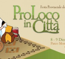 PRO LOCO IN THE CITY – MONTE CLARO PARK – CAGLIARI – DECEMBER 8 TO 9