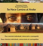 "PRESENTATION BOOK "" SE HACE CAMINO AL ANDAR"" – AQUARIUM GALLERY – CAGLIARI – WEDNESDAY DECEMBER 5 AT 9:00 PM"