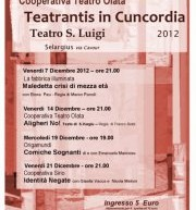 TEATRANTIS IN CUNCORDIA – SELARGIUS – DECEMBER 7 TO 21