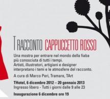 T RACCONTO CAPPUCCETTO ROSSO – T HOTEL – CAGLIARI – DECEMBER 6  TO JANUARY 20