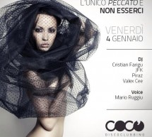 <!--:it-->L`UNICO PECCATO E` NON ESSERCI – COCO DISCO CLUB – CAGLIARI – VENERDI 4 GENNAIO<!--:--><!--:en-->THE ONLY SIN `IS NOT THERE – COCO DISCO CLUB – CAGLIARI – FRIDAY JANUARY 4<!--:-->
