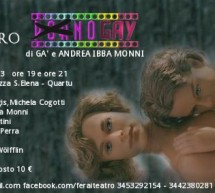 <!--:it-->PORNOGAY – TEATRO FERAI – QUARTU S.ELENA – DOMENICA 17 FEBBRAIO<!--:--><!--:en-->PORNOGAY – FERAI THEATRE – QUARTU S.ELENA – SUNDAY FEBRUARY 17<!--:-->