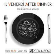 <!--:it-->VENERDI AFTER DINNER – PEEK-A-BOO – CAGLIARI – VENERDI 4 GENNAIO<!--:--><!--:en-->FRIDAY AFTER DINNER – PEEK-A-BOO – CAGLIARI – FRIDAY JANUARY 4<!--:-->
