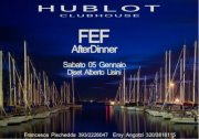 <!--:it--> FEF AFTER DINNER – HUBLOT NAUTIC CLUB – CAGLIARI – SABATO 5 GENNAIO<!--:--><!--:en-->FEF AFTER DINNER – HUBLOT NAUTIC CLUB – CAGLIARI – SATURDAY JANUARY 5<!--:-->
