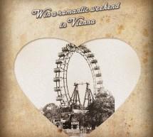 <!--:it-->VINCI UN ROMANTICO WEEKEND A VIENNA<!--:--><!--:en-->WIN A ROMANTIC WEEKEND IN WIEN<!--:-->