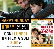 <!--:it-->HAPPY MONDAY – THE SPACE CINEMA – LUNEDI 4 FEBBRAIO<!--:--><!--:en-->HAPPY MONDAY – THE SPACE CINEMA – MONDAY FEBRUARY 4<!--:-->