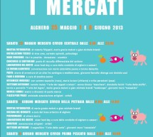 <!--:it-->I MERCATI – ALGHERO – 25 MAGGIO, 1 – 8 GIUGNO 2013<!--:--><!--:en-->THE MARKETS – ALGHERO – MAY 25th, JUNE 1st and 8th 2013<!--:-->