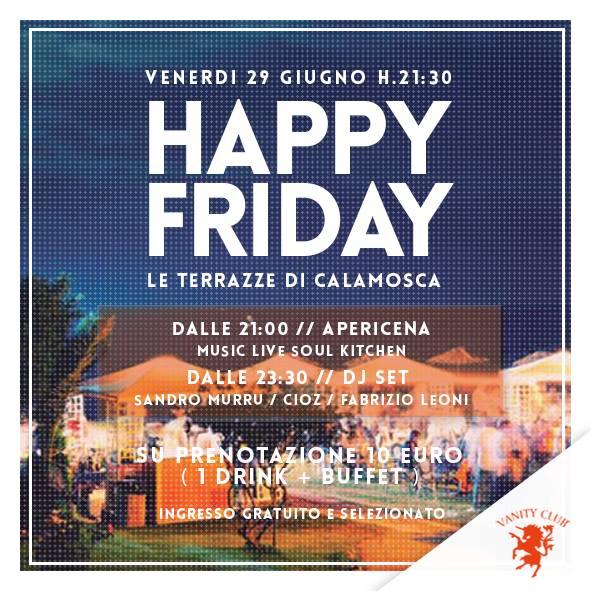 HAPPY FRIDAY - LE TERRAZZE DI CALAMOSCA - CAGLIARI - VENERDI 28 ...