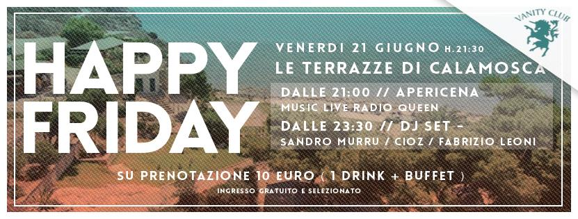 HAPPY FRIDAY - LE TERRAZZE DI CALAMOSCA - CAGLIARI - VENERDI 21 ...