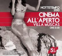 <!--:it-->NOTTETEMPO 2013 – CINEMA ALL'APERTO – VILLA MUSCAS – CAGLIARI – 20 GIUGNO-1 LUGLIO<!--:--><!--:en-->NOTTETEMPO 2013 – OPEN CINEMA – VILLA MUSCAS – CAGLIARI – JUNE 20th TO JULY 1st<!--:-->