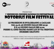 <!--:it-->NOTORIUS FILM FESTIVAL – CAGLIARI – 24-25-27 GIUGNO 2013<!--:--><!--:en-->NOTORIUS FILM FESTIVAL – CAGLIARI – JUNE 24th,25th,27th JUNE <!--:-->