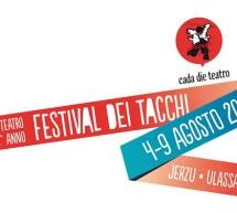 <!--:it-->FESTIVAL DEI TACCHI – JERZU,ULASSAI,OSINI – 4-9 AGOSTO 2013<!--:--><!--:en-->HEELS FESTIVAL – JERZU,ULASSAI,OSINI – AUGUST FROM 4 TO 9<!--:-->