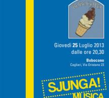 <!--:it-->MUSICA & GELATO – GELATERIA BOBOCONO – CAGLIARI – GIOVEDI 25 LUGLIO 2013<!--:--><!--:en-->MUSIC & ICE CREAM – BOBOCONO ICE CREAM – CAGLIARI – THURSDAY JULY 25<!--:-->