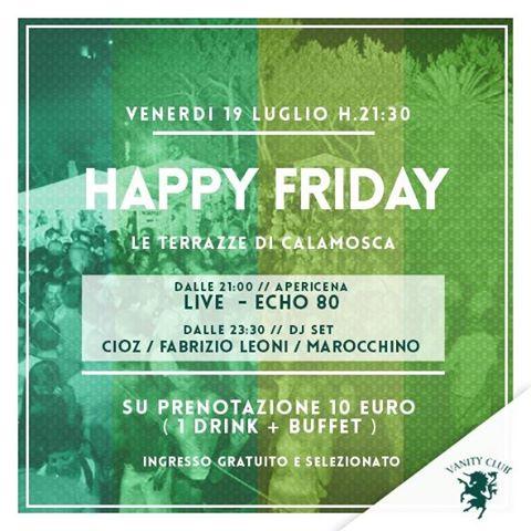 HAPPY FRIDAY - TERRAZZE DI CALAMOSCA - CAGLIARI - VENERDI 19 ...