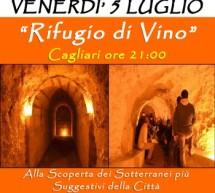 <!--:it-->RIFUGIO DI VINO – CAGLIARI – VENERDI 5 LUGLIO 2013<!--:--><!--:en-->REFUGE OF WINE – CAGLIARI – FRIDAY JULY 5th<!--:-->