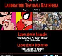 <!--:it-->LABORATORI TEATRALI BATISFERA 2013-2014 – DA MERCOLEDI 2 OTTOBRE 2013<!--:--><!--:en-->WORKSHOP THEATRE BATISFERA 2013-2014 – FROM WEDNESDAY OCTOBER 2<!--:-->