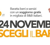 <!--:it-->VIAGGIA GRATIS CON IL BARATTO – DAL 18 AL 24 NOVEMBRE 2013<!--:--><!--:en-->TRAVEL FREE WITH THE BARTER – NOVEMBER 18 TO 24<!--:-->