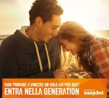<!--:it-->CONCORSO GENERATION EASYJET – IN PALIO VOLI ANDATA E RITORNO<!--:--><!--:en-->GENERATION EASYJET COMPETITION – FREE FLY ROUND TRIP<!--:-->
