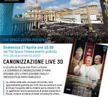 <!--:it-->LA CERIMONIA DI CANONIZZAZIONE – THE SPACE CINEMA – QUARTUCCIU e SESTU – DOMENICA 27 APRILE 2014<!--:--><!--:en-->THE CEREMONY CANONIZATION – THE SPACE CINEMA – QUARTUCCIU and SESTU – SUNDAY APRIL 27,2014<!--:-->
