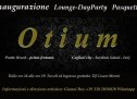 OPENING LOUNGE DAY PARTY -OTIUM CAFE' – CAGLIARI – MONDAY APRIL 21,2014