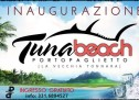 OPENING TUNABEACH – PORTO PAGLIETTO – SATURDAY AUGUST 2,2014