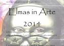 ELMAS IN ART 2014 – ELMAS – THURSDAY SEPTEMBER 4,2014