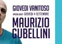 GIOVEDI VANITOSO – SPECIAL GUEST MAURIZIO GUBELLINI – JKO BEACH – CAGLIARI – GIOVEDI 4 SETTEMBRE 2014
