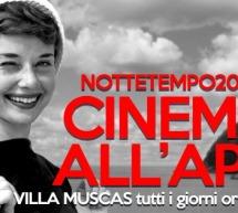NOTTETEMPO 2015 – CINEMA ALL'APERTO -PROGRAMMA DI AGOSTO 2015 – VILLA MUSCAS- CAGLIARI