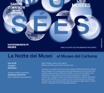 LA NOTTE DEI MUSEI AL MUSEO DEL CARBONE – CARBONIA – SABATO 21 MAGGIO 2016