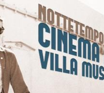 NOTTETEMPO 2016 – CINEMA ALL'APERTO -VILLA MUSCAS- CAGLIARI -DA VENERDI 1 LUGLIO 2016