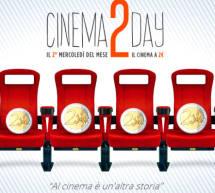 CINEMA2DAY, il 2° MERCOLEDI DEL MESE IL CINEMA A 2 €, SI PARTE IL 14 SETTEMBRE 2016