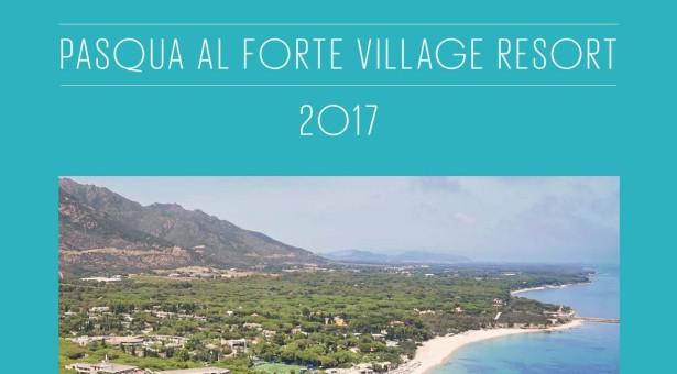 PASQUA 2017 AL FORTE VILLAGE – 13-17 APRILE 2017