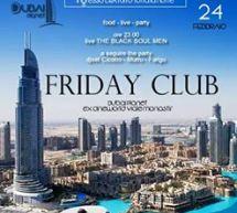 FRIDAY CLUB – DUBAI PLANET – CAGLIARI – VENERDI 24 FEBBRAIO 2017