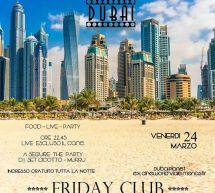 FRIDAY CLUB – DUBAI PLANET- CAGLIARI – VENERDI 24 MARZO 2017