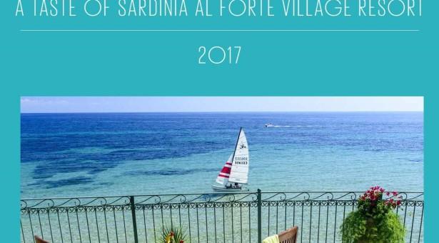 A TASTE OF SARDINIA – FORTE VILLAGE RESORT – 25 MARZO- 10 GIUGNO 2017