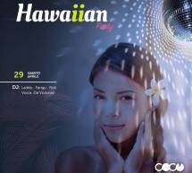HAWAIAN PARTY – COCO' DISCOCLUBBING – CAGLIARI – SABATO 29 APRILE 2017