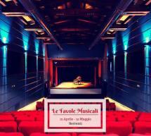 LE FAVOLE MUSICALI – TEATRO COMUNALE -SERRENTI – 12 APRILE – 31 MAGGIO 2017