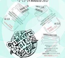 PRIMAVERA AL BORGO – SAN GREGORIO – 12-13-14 MAGGIO 2017