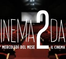 CINEMA2DAY – MERCOLEDI 12 APRILE 2017