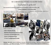 SU CARNOVALI ANTIGU SCALEPRANESU – ESCALAPLANO – DOMENICA 30 APRILE 2017