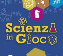SCIENZA IN GIOCO – ARZANA – 25-28 MAGGIO 2017