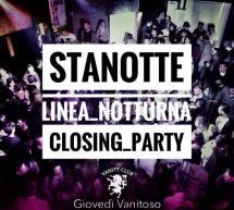 CLOSING PARTY – LINEA NOTTURNA – CAGLIARI – GIOVEDI 25 MAGGIO 2017