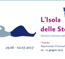 XIV EDIZIONE L'ISOLA DELLE STORIE – GAVOI – 29 GIUGNO – 2 LUGLIO 2017