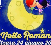 LA NOTTE ROMANTICA – ATZARA – SABATO 24 GIUGNO 2017