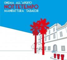 NOTTETEMPO 2017 – MANIFATTURA TABACCHI – CAGLIARI – DAL 7 LUGLIO 2017