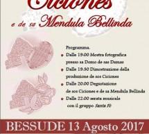 XIII SAGRA DE SOS CICIONES E DE SA MENDULA BELLINDA – BESSUDE – DOMENICA 13 AGOSTO 2017