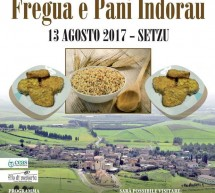 XII SAGRA DE SA FREGUA E PANI INDORAU – SETZU – DOMENICA 13 AGOSTO 2017