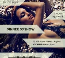 DINNER DJ SHOW – FRONTEMARE – QUARTU SANT'ELENA – SABATO 26 AGOSTO 2017