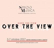 OVER THE VIEW – GHETTO – CAGLIARI – 3-7 OTTOBRE 2017